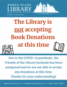 The librray is not accepting book donations at this time due to COVID-19.