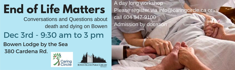 A workshop to explore questions about death and dying on Bowen