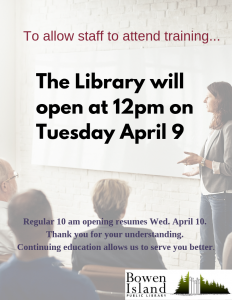 LIBRARY HOURS CHANGED - Library opens 12 noon April 9th