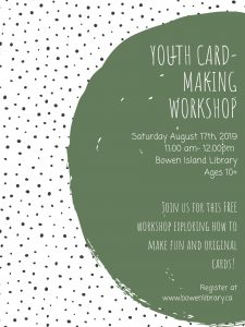 Youth Ages 10+ Card-Making Workshop @ Bowen Island Library