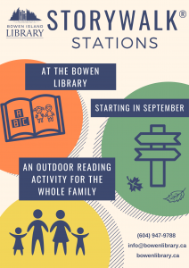 StoryWalk Stations at the Bowen Library starting in September.