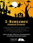 Two-Sentence Horror Stories! @ Bowen Library
